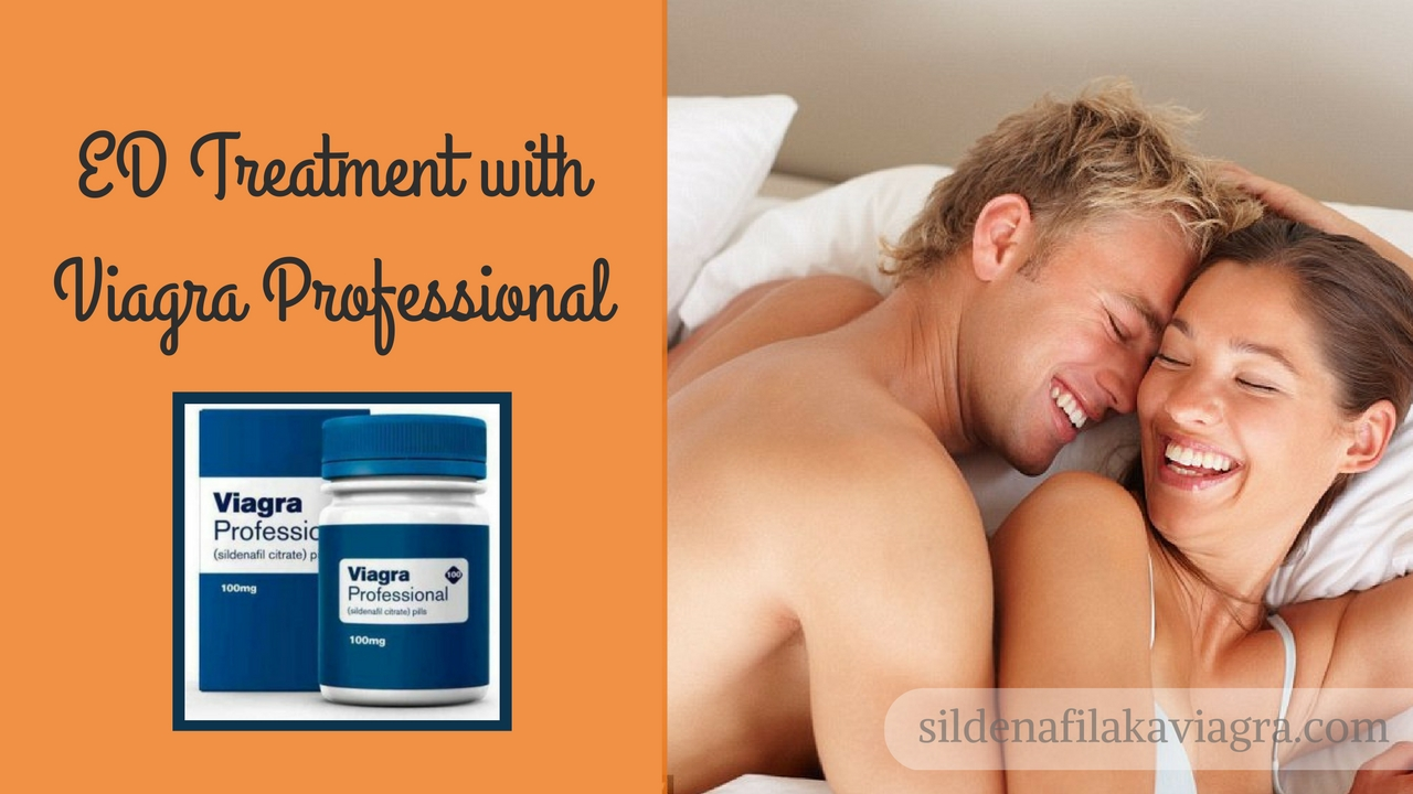 Viagra Professional as ED treatment